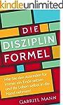 Die Disziplin-Formel: Wie Sie den Aus...