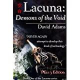 Lacuna: Demons of the Void (PG-13 Edition)