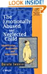 The Emotionally Abused and Neglected...