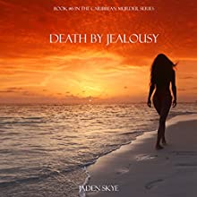 Death by Jealousy (       UNABRIDGED) by Jaden Skye Narrated by Fiona McGuinness