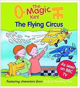 Buy The Magic Key: Flying Circus (The magic key story books) Book ...