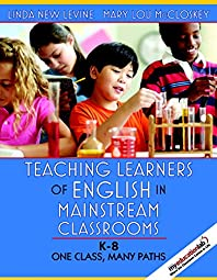 Teaching Learners of English in Mainstream Classrooms Levine Linda New