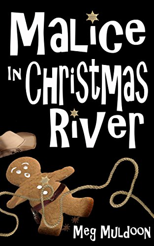Free Kindle Book : Malice in Christmas River: A Christmas Cozy Mystery (Christmas River Cozy, Book 4)