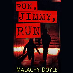 Run, Jimmy, Run | [Malachy Doyle]