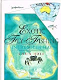 img - for Exotic Fly: Fishing in the South Seas book / textbook / text book