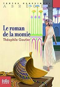 Le Roman de la momie par Th�ophile Gautier