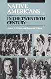 Native Americans in the Twentieth Century (0252012852) by Olson, James S