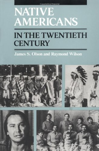 Native Americans in the Twentieth Century