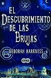 El descubrimiento de las brujas (Spanish Edition)