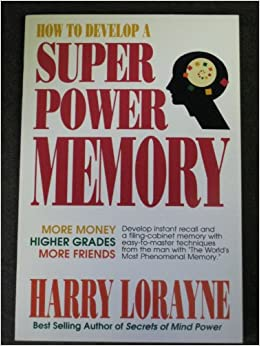 How to develop a super-power memory