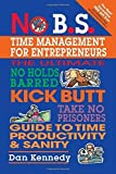 img - for No B.S. Time Management for Entrepreneurs 1st edition by Dan Kennedy (2004) Paperback book / textbook / text book