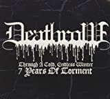 Through a Cold Endless Winter by Deathrow