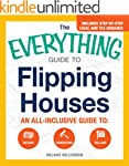 The Everything Guide to Flipping Hous...