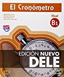 El cronómetro / The Timer: Manual de preparacion del DELE . Nivel B1 Inicial / DELE Exam Preparation Manual. Initial Level B1 (Spanish Edition)