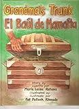 Grandma's Trunk/El ba�l de Mama�ta (English and Spanish Edition)