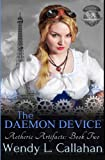 The Daemon Device (Aetheric Artifacts) (Volume 2)