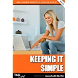 Keeping It Simple: Small Business Bookkeeping, Cash Flow, Tax & Vatby Colonel James Smith