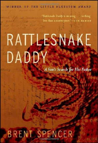 Rattlesnake Daddy: A Son's Search for His Father
