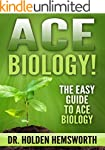 Ace Biology!: The EASY Guide to Ace B...