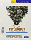 img - for Social Psychology, Books a la Carte Plus MyPsychLab CourseCompass (12th Edition) book / textbook / text book