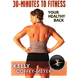 30-Minutes to Fitness: Your Healthy Back with Kelly Coffey-Meyer