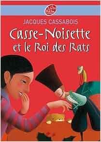 casse noisette et le roi des rats jacques cassabois 9782013226721 books. Black Bedroom Furniture Sets. Home Design Ideas