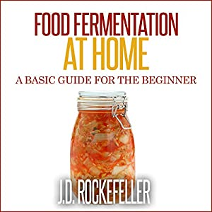 Food Fermentation at Home Audiobook