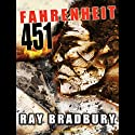 Fahrenheit 451 (       UNABRIDGED) by Ray Bradbury Narrated by Stephen Hoye