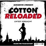 Unter Verdacht (Cotton Reloaded 19) | Alexander Lohmann