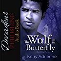The Wolf and the Butterfly: Black Hills Wolves, Book 19 Audiobook by Kerry Adrienne Narrated by Terrence Clowe