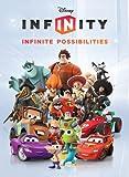 Disney Infinity: Infinite Possibilities (Infinity (Disney))