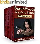 Sarah Woods Mystery Series (Volume 6)...