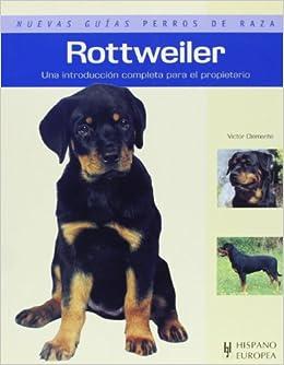 Rottweiler. Nuevas guias perros de raza (Nuevas Guias