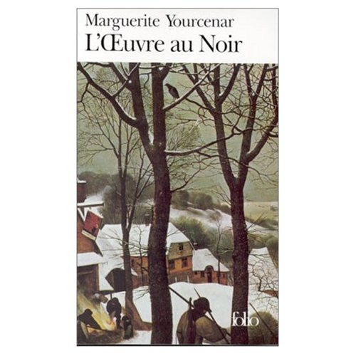 L'Oeuvre au Noir  [Marguerite Yourcenar] (Tapa Blanda)