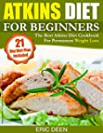 Atkins: Atkins Diet for Beginners - T...