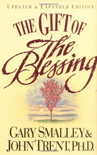 The Gift Of The Blessing PDF