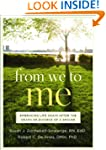 From We to Me: Embracing Life Again A...
