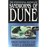 Sandworms of Dune ~ Kevin J. Anderson