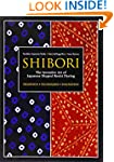 Shibori: The Inventive Art of Japanes...