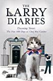The Larry Diaries: Downing Street - The First 100 Days (English Edition)