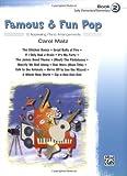 Famous & Fun Pop, Book 2 (Early Elementary/Elementary): 12 Appealing Piano Arrangements
