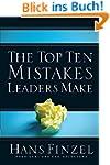 The Top Ten Mistakes Leaders Make (En...