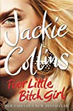 Poor Little Bitch Girl Jackie Collins