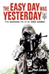 The Easy Day Was Yesterday: The extre...