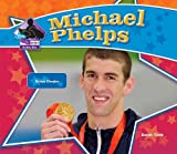 Michael Phelps (Big Buddy Books: Buddy Bios)