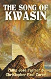 img - for The Song of Kwasin: Khokarsa Series #3 book / textbook / text book