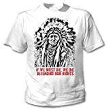 Sitting Bull American Indian Quote 1 - Amazing Graphic T-Shirt