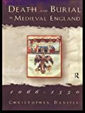 img - for Death and Burial in Medieval England 1066-1550 by Christopher Daniell (1998-04-01) book / textbook / text book
