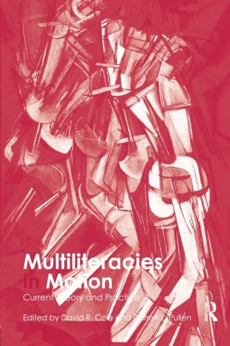 multiliteracies-in-motion-current-theory-and-practice