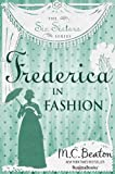 Frederica in Fashion: The Sixth Volume of the Six Sisters